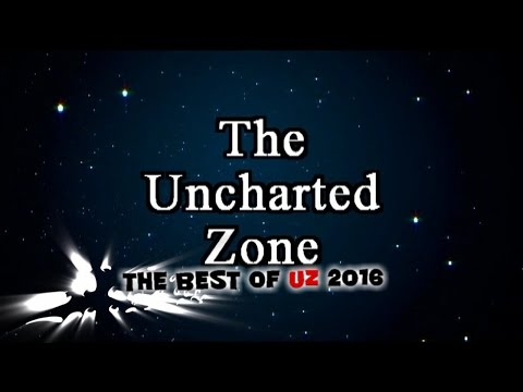 The Uncharted Zone: The Best of UZ 2016