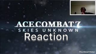 PS4 - Ace combat 7 skies unknown Gameplay Trailer (2018) reaction