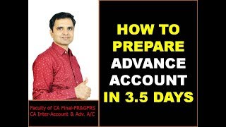 HOW TO PREPARE ADVANCE ACCOUNT IN 3.5 DAYS!