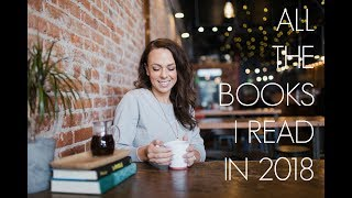 ALL 40 BOOKS I READ IN 2018 | BOOK REVIEW