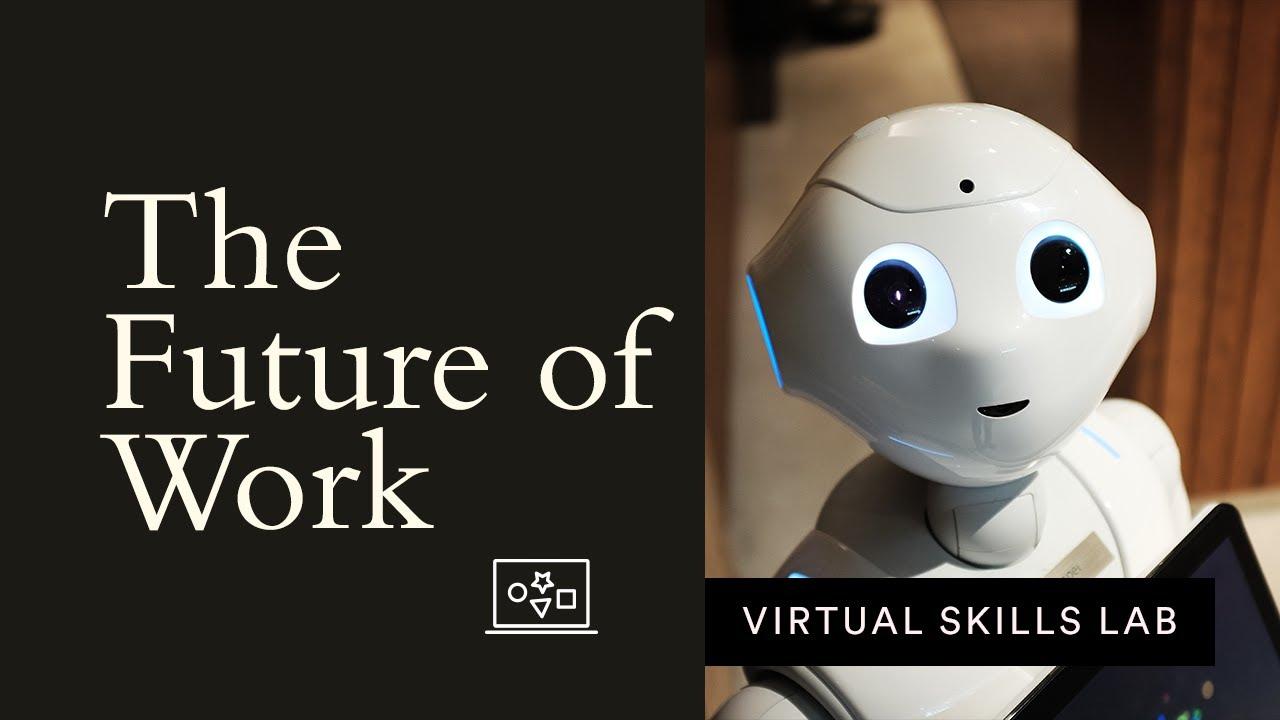 Virtual Skills Lab | The Future of Work