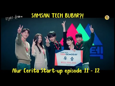 Alur Cerita Start-Up (2020) Episode 11-12