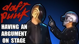 Repeat youtube video Daft Punk having an argument on stage