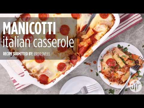How To Make Manicotti Italian Casserole | Dinner Recipes | Allrecipes.com