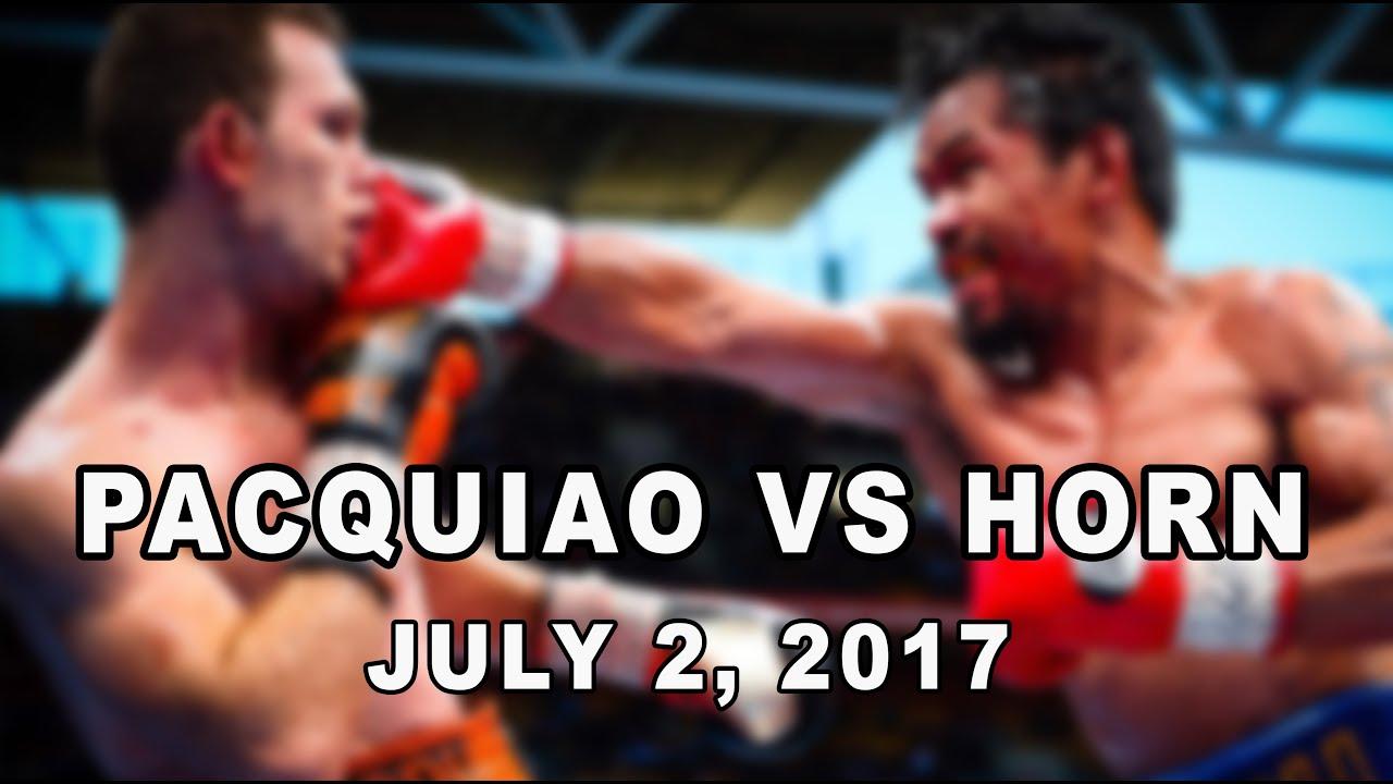 PACQUIAO vs HORN | JULY 2, 2017