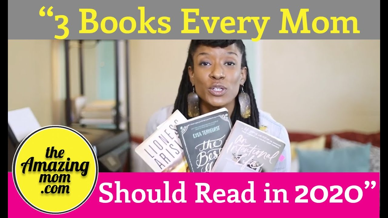 3 Books Every Mom Should Read in 2020