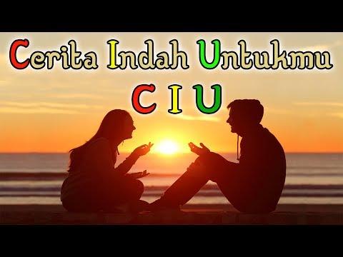 C I U _ Cerita Indah Untukmu (Lirik)   DAUN BAMBU Reggae Indonesia