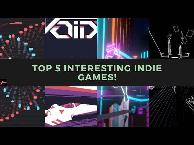 Top 5 Interesting Games - On itch.io and Steam