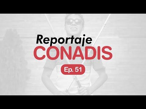 Reportaje Conadis | Ep. 51