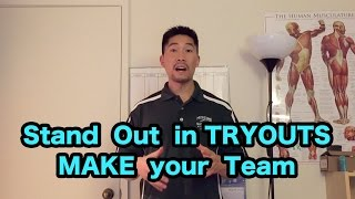 How to STAND OUT in TRYOUTS + MAKE your Sports Team (Ask Coach Donny #5)