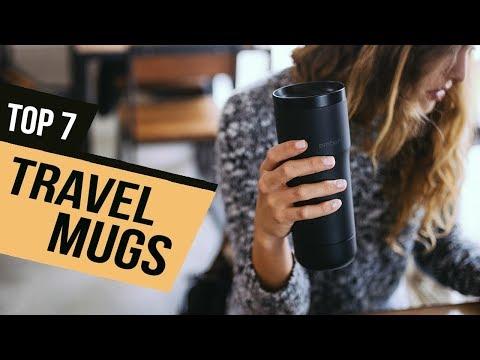 7 Best Travel Mugs 2019 Reviews