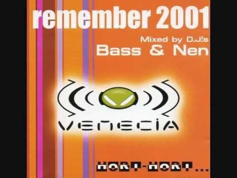 Venecia - Remember 2001 - Dj Bass & Dj Nen