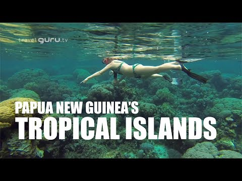 Papua New Guinea - Tropical Islands
