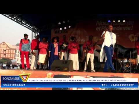 EXCLISIVITE FR PATRICE NGOY MUSOKO CONCERT DU SORTIE OFFICIEL DE L'ALBUM NANI ALIE MBUMA