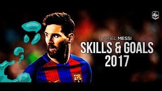 lionel messi 2017 goals x skills   4k
