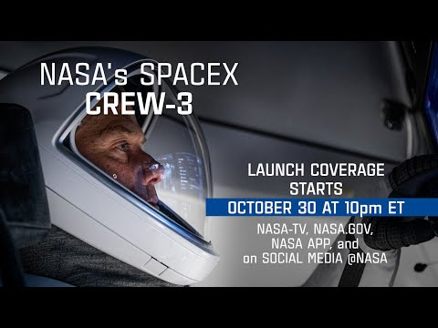 Watch NASAs SpaceX Crew-3 Mission Launch on Oct. 31 (Trailer)