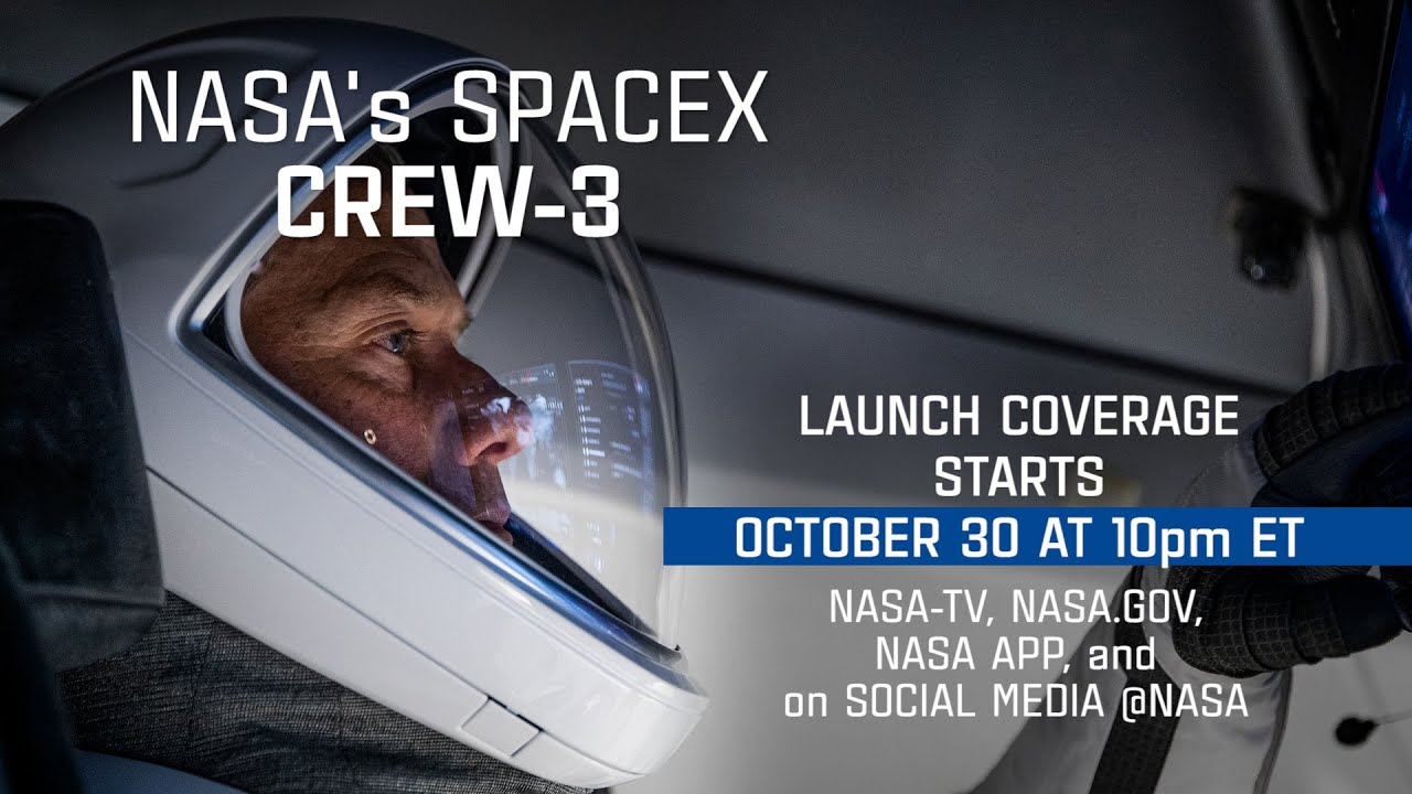 Watch NASA's SpaceX Crew-3 Mission Launch on Oct. 31 (Trailer) - NASA