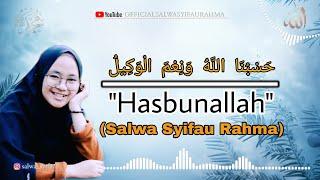 Download Lagu Hasbunallah Cover By Salwa Syifau Rahma (lirik dan terjemahan) mp3