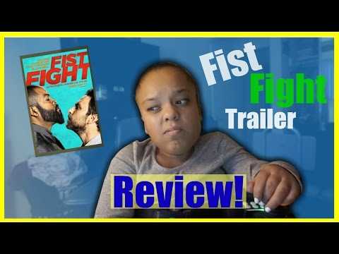Fist Fight Trailer Review!