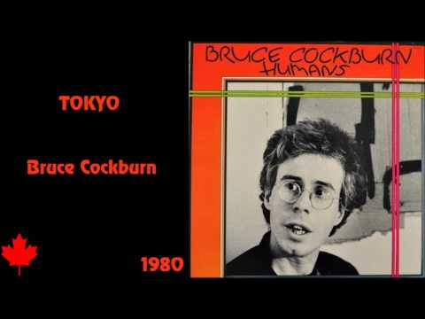 Tokyo - Bruce Cockburn