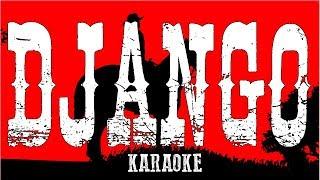 luis bacalov django karaoke version lyrics video