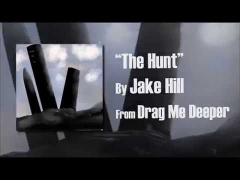 Jake Hill - The Hunt (Official Lyric Video)