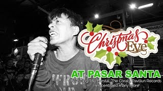 CHRISTMAS EVE WITH INDONESIAN ROCKERS AT PASAR SANTA - THE BORSTAL, THE CORALS, INNOCENTI & MORE