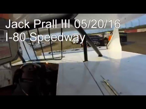 Jack Prall III 05/20/16 I-80 Speedway - In Car Camera