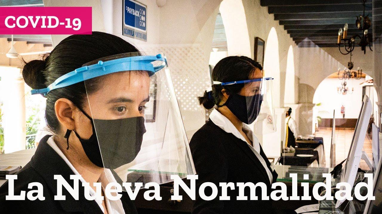 La Nueva Normalidad del turismo COVID-19 #MisiónTeCuida