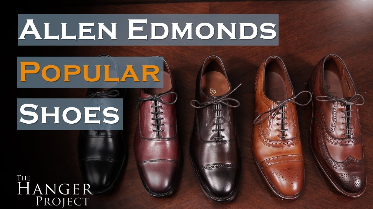 Allen Edmonds Review | Popular Shoe Styles
