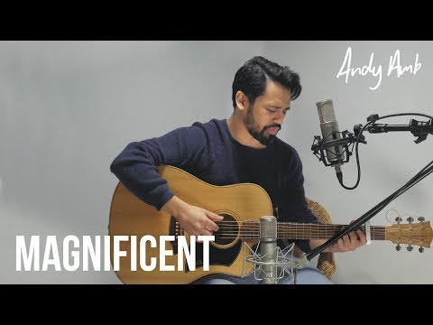Magnificent (Cover) By Andy Ambarita