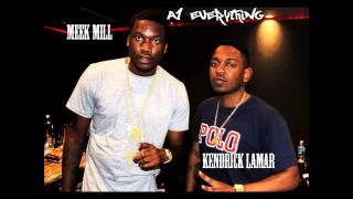 OFFICIAL Meek Mill ft. Kendrick Lamar - A1 Everything Remix