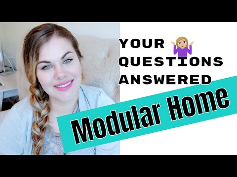 MODULAR HOME EXPERIENCE - ANSWERING YOUR QUESTIONS
