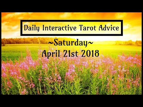 4/21/18 *All Signs* Interactive Daily Tarot Advice