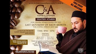 Coffee & Answers with Sh.Atabek - Series 2