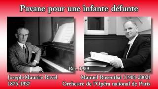 Ravel: Pavane pour une infante défunte, Rosenthal (1959) ラヴェル 亡き王女のためのパヴァーヌ ロザンタール