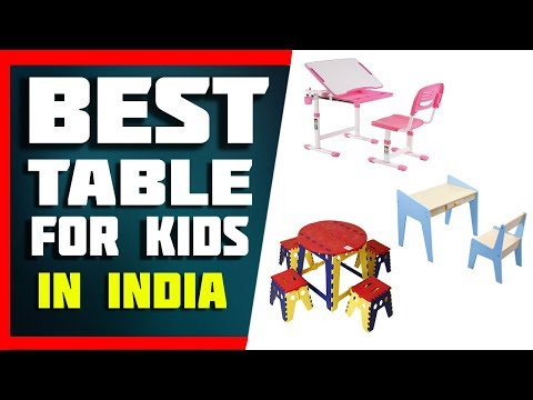 Top 5 Best Study Tables for Kids In India 2019 With Price