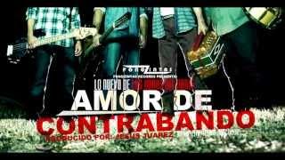Los Koras Del Norte - Amor De Contrabando ( Audio)
