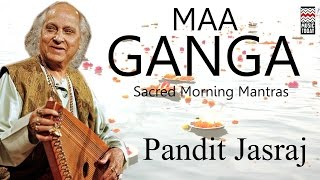 Maa Ganga | Audio Jukebox | Vocal | Devotional | Pandit Jasraj