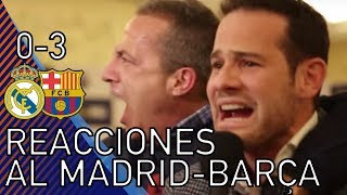⚽😱 MOMENTAZOS REACCIONES ⚪ REAL MADRID 0-3 BARÇA 🔴🔵