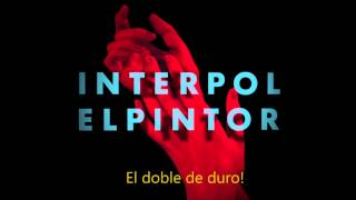 Interpol - Twice As Hard subtitulada en español