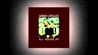 "Green Circles - ""Insurrection (EVOL Dub Version)"" - (track 4, 2003 ""All Hours EP"")"
