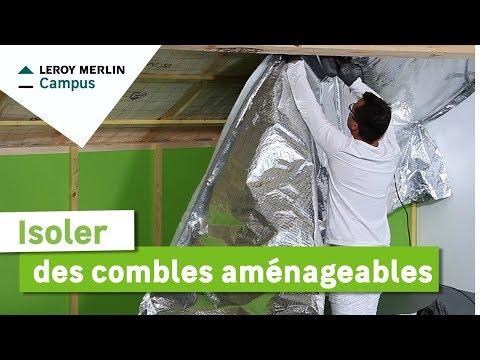 Comment isoler des combles aménageables ? Leroy Merlin