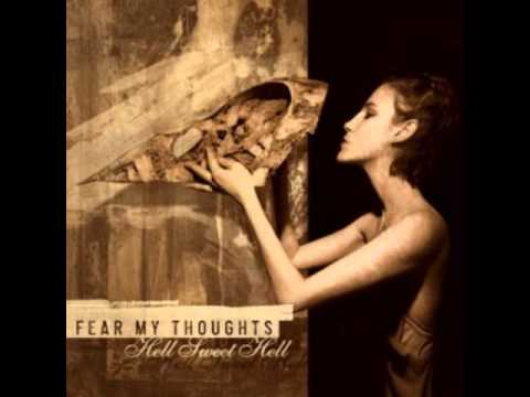 Fear My Thoughts - My Delight