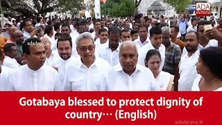 Baixar Gotabaya blessed to protect dignity of country… (English)