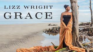 What Would I Do by Lizz Wright from Grace