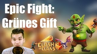 CLASH OF CLANS: Epic Fight - Grünes Gift ✭ Let's Play Clash of Clans [Deutsch/German HD]