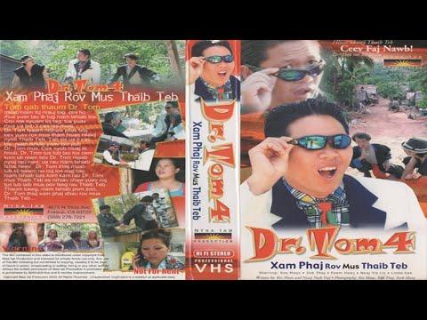 Download Yuav Tos Txog Hnub Twg   Dr. Tom 4    Hmong Movie