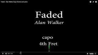 Download Faded - Alan Walker Easy Chords and Lyrics (4th) Mp3