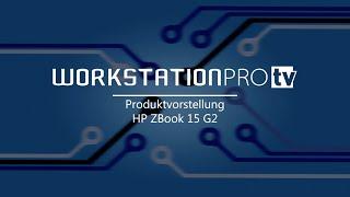 hp zbook 15 g2 die leistungsstarke mobile workstation